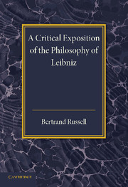 A Critical Exposition of the Philosophy of Leibniz
