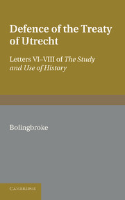 Bolingbroke's Defence of the Treaty of Utrecht