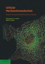 Cellular Mechanotransduction