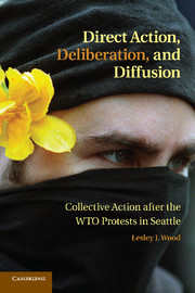 Direct Action, Deliberation, and Diffusion