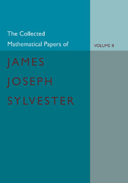 The Collected Mathematical Papers of James Joseph Sylvester