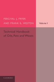 Technical Handbook of Oils, Fats and Waxes