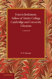 Francis Jenkinson, Fellow of Trinity College Cambridge and University Librarian