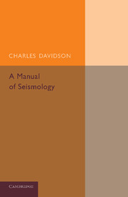 A Manual of Seismology