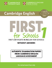 Cambridge English First for Schools 1 for revised exam from 2015