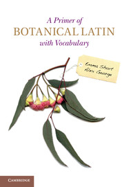 Primer botanical latin vocabulary botanical reference cambridge primer botanical latin vocabulary botanical reference cambridge university press fandeluxe