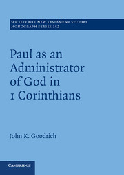 Paul as an Administrator of God in 1 Corinthians