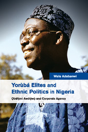 Yorùbá Elites and Ethnic Politics in Nigeria