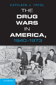The Drug Wars in America, 1940–1973