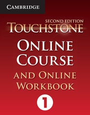 Touchstone Level 1 Online Course and Online Workbook