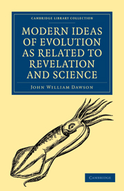 Modern Ideas of Evolution as Related to Revelation and Science