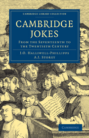 Cambridge Jokes - James Orchard Halliwell-Phillipps and A. J. Storey