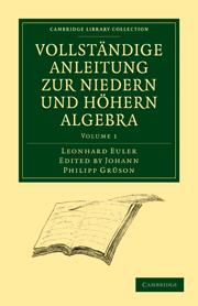 Vollständige Anleitung zur Niedern und Höhern Algebra