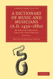 A Dictionary of Music and Musicians (A.D. 1450–1880)