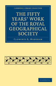 The Fifty Years' Work of the Royal Geographical Society