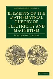 Elements of the Mathematical Theory of Electricity and Magnetism