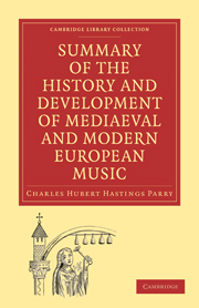 Summary of the History and Development of Medieval and Modern European Music