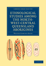 Ethnological Studies among the North-West-Central Queensland Aborigines
