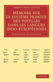 Mémoire sur le système primitif des voyelles dans les langues indo-européennes