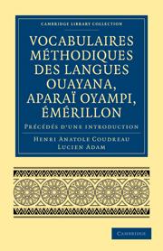 Vocabulaires méthodiques des langues Ouayana, Aparaï Oyampi, Émérillon