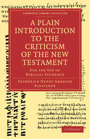 A Plain Introduction to the Criticism of the New Testament
