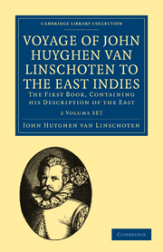 Voyage of John Huyghen van Linschoten to the East Indies