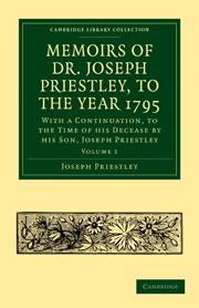 Memoirs of Dr. Joseph Priestley