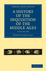 A History of the Inquisition of the Middle Ages