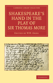Shakespeare's Hand in the Play of Sir Thomas More