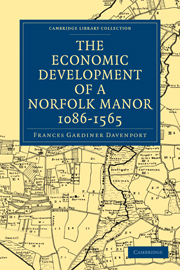 The Economic Development of a Norfolk Manor 1086–1565