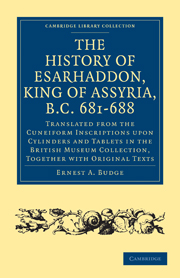 The History of Esarhaddon (Son of Sennacherib) King of Assyria, B.C. 681–688