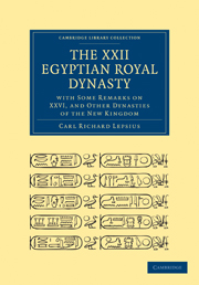 The XXII. Egyptian Royal Dynasty, with Some Remarks on XXVI, and Other Dynasties of the New Kingdom