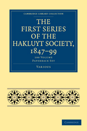 The First Series of the Hakluyt Society, 1847–99