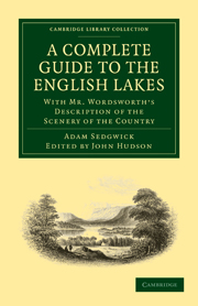 A Complete Guide to the English Lakes, Comprising Minute Directions for the Tourist