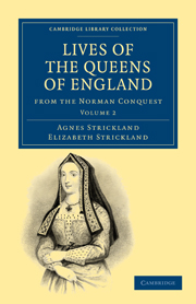 Lives of the Queens of England from the Norman Conquest