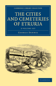 The Cities and Cemeteries of Etruria