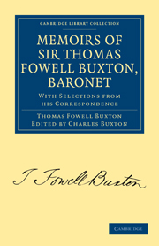 Memoirs of Sir Thomas Fowell Buxton, Baronet