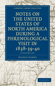 Notes on the United States of North America during a Phrenological Visit in 1838–39–40