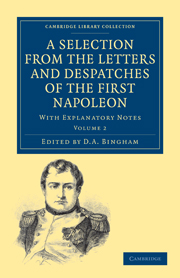 A Selection from the Letters and Despatches of the First Napoleon