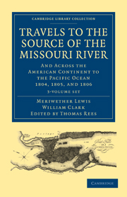 Travels of the Source of the Missouri River and Across the American Continent to the Pacific Ocean
