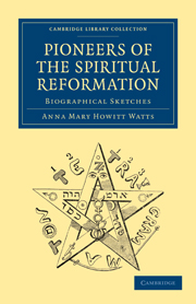 Pioneers of the Spiritual Reformation