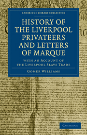 History of the Liverpool Privateers and Letters of Marque