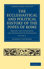 The Ecclesiastical and Political History of the Popes of Rome
