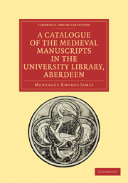 A Catalogue of the Medieval Manuscripts in the University Library, Aberdeen
