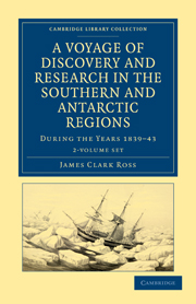 A Voyage of Discovery and Research in the Southern and Antarctic Regions, during the Years 1839–43