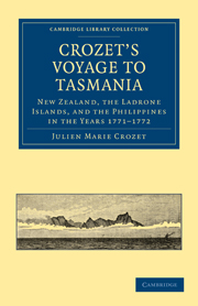 Crozet's Voyage to Tasmania, New Zealand, the Ladrone Islands, and the Philippines in the Years 1771–1772