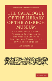 The Catalogue of the Library of the Wisbech Museum