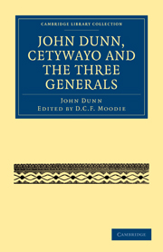 John Dunn, Cetywayo and the Three Generals