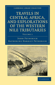 Travels in Central Africa, and Explorations of the Western Nile Tributaries