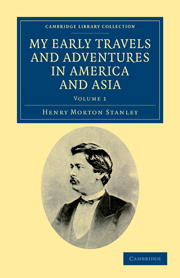 My Early Travels and Adventures in America and Asia